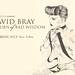 SNEAK PEEK: David Bray 'Return of Bad Wisdom' - July 2011