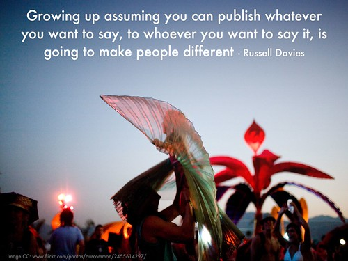 growing up assuming you can publish is going to make people different