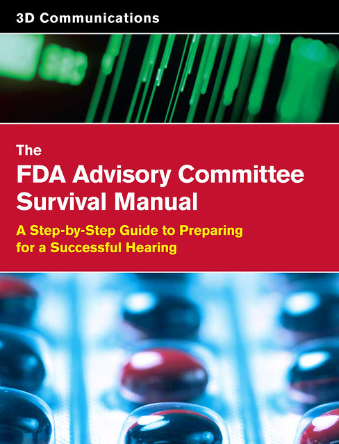 The FDA Advisory Committee Survival Manual