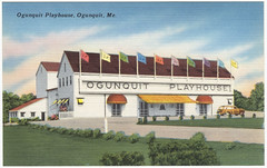 Ogunquit Playhouse, Ogunquit, Me.