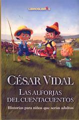 César Vidal, Las alforjas del cuentacuentos
