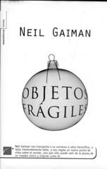 Neil Gaiman, Objetos frágiles