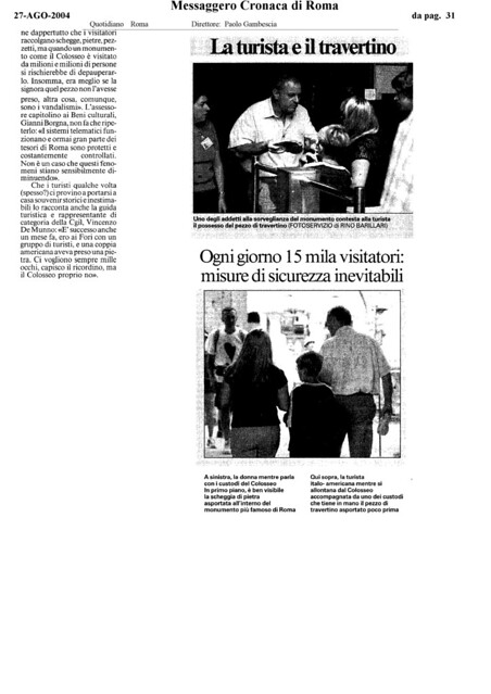 "Rome, The Colosseum - ""Mania dei souvenir, monumenti a rischio."" IL MESSAGGERO (27.08.2004, pg. 31) [pg. 3 of 3]."