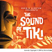 """Sound of Tiki"" CD Art by Kevin Kidney 2008"