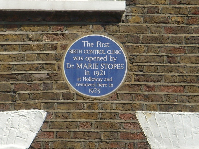 Marie Stopes blue plaque - The first birth control clinic was opened by Dr. Marie Stopes in 1921 at Holloway and removed here in 1925
