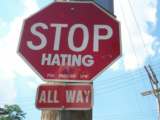 Stop hating (all way) from Flickr via Wylio
