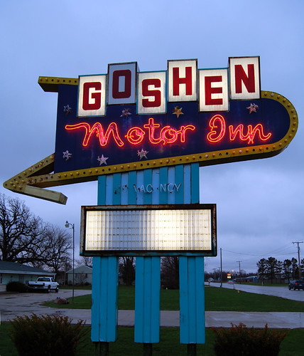 Goshen motel sign another lincoln highway loss lincoln for Goshen motor inn goshen in