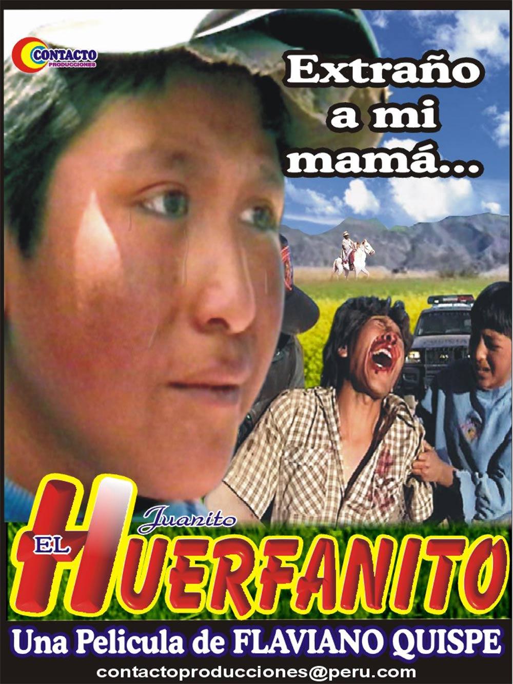 Juanito el Huerfanito de Flaviano Quispe
