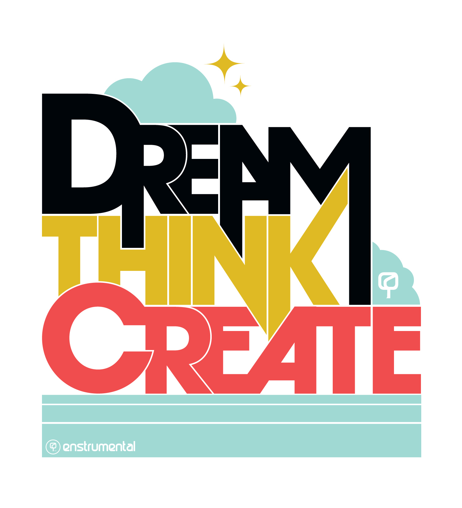 dream think create