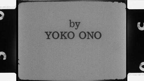 A Critical Cinema by Scott MacDonald: Yoko Ono by Yoko Ono official