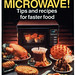 learn to love your microwave!