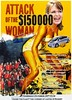 Attack of the $150,000 Woman