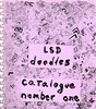 LSD Doodles-- Catalogue Number One