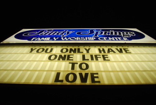 life love college church sign lights words nikon worship day message south letters southcarolina daily every thesouth 365 everyday clemson sandysprings d60 nikond60 willieleejones
