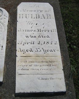 Huldah, wife of James Merrill - buried in 1842 at the Estherville Cemetery, Bayham, Elgin, Ontario, Canada