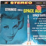 Bobby Christian - Strings For A Space Age