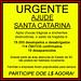 Ajude Santa Catarina !