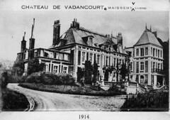 Chateau de Vadancourt, 1914