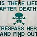 Trespass sign by David Corks