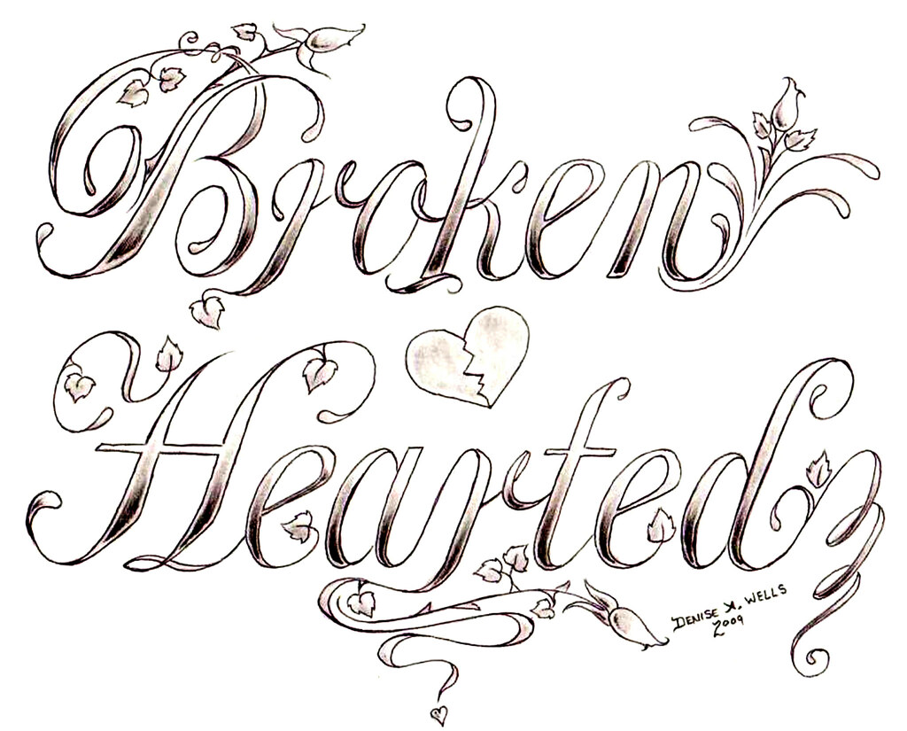 Broken Hearted Tattoo Design By Denise A Wells Just Fin Flickr