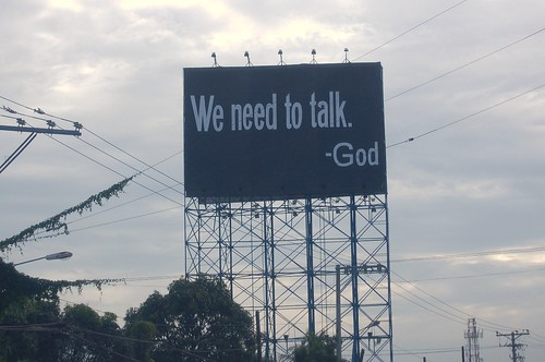 """We need to talk"" - God"