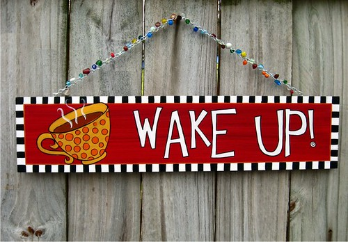 Wake Up - wood sign