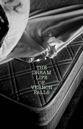 The Dream Life of Vernon Falls