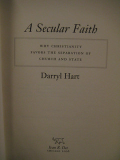 A Secular Faith: Why Christianity Favors the Separation of Church and State