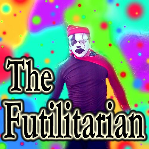 The Futilitarian..