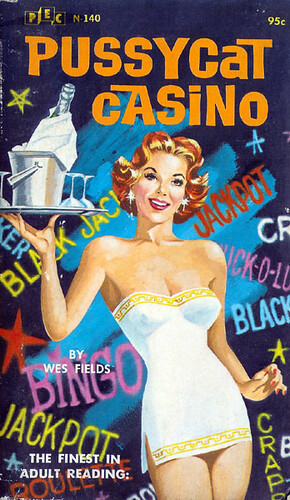 Pussycat Casino Wes Fields