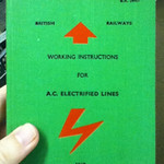 Working Instructions for A.C. Electrified Lines