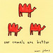 our camels are better