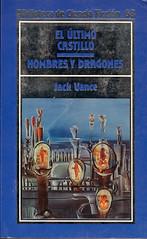 Jack Vance, El último castillo, Hombres y dragones