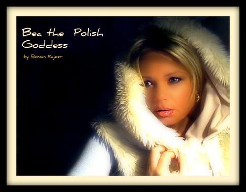 Bea the Polish Goddess