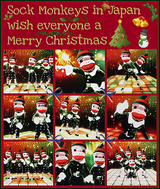 Sock Monkeys in Japan wish everyone a Merry Christmas