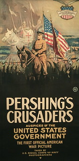 "Poster for ""Pershing's Crusaders,"" World War I propaganda movie, Smithsonian American Art Museum"