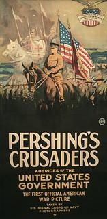 "Poster for ""Pershing's Crusaders,"" World War I propaganda movie, Smithsonian American Art Museum"