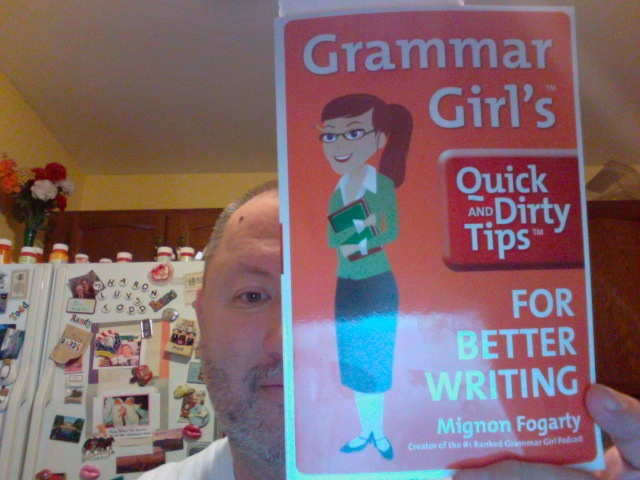 grammar girls quick and dirty tips for better writing