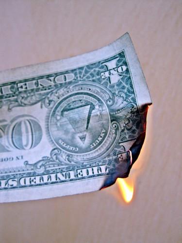 Money Going Up in Smoke