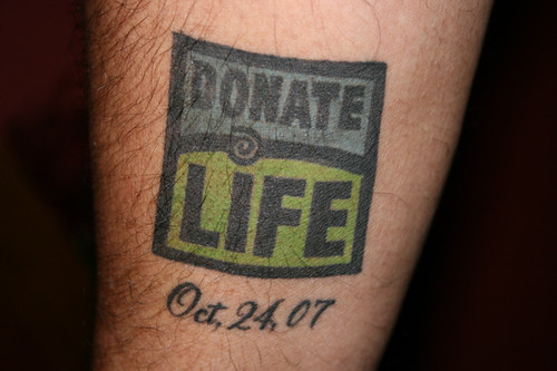 tattoo donate life flickr photo sharing. Black Bedroom Furniture Sets. Home Design Ideas