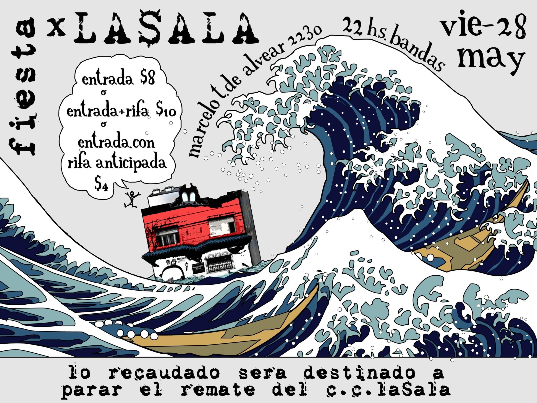 FIESTA CONTRA EL REMATE DE LA$ALA | VIE-28-V