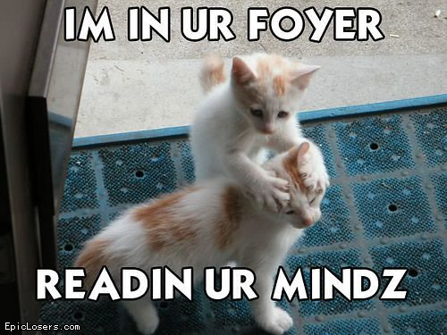 im-in-your-foyer-head-reading-ur-mind-lolcats-funny-cats