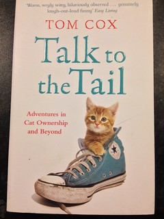 57/365 Talk to the Tail - Tom Cox