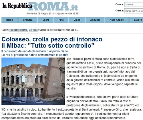 """Commissario delegato per le Aree Archeologiche di Roma e Ostia Antica (2008-2010).  """"Colosseo, crolla pezzo di intonaco Il Mibac: """"Tutto sotto controllo"""". LA REPUBBLICA ed. ROMA(09.05.2010)."""