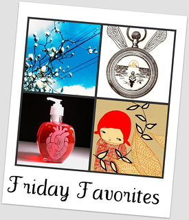Friday Favorites 4.10.09