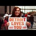The People of Detroit: Detroit Loves You
