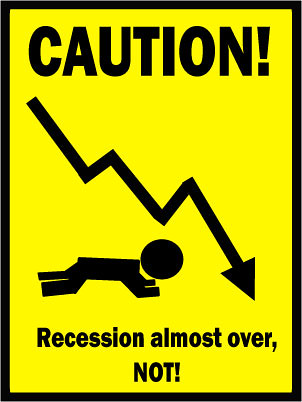 Recession caution sign