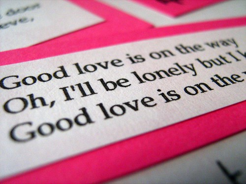 Good love is on the way