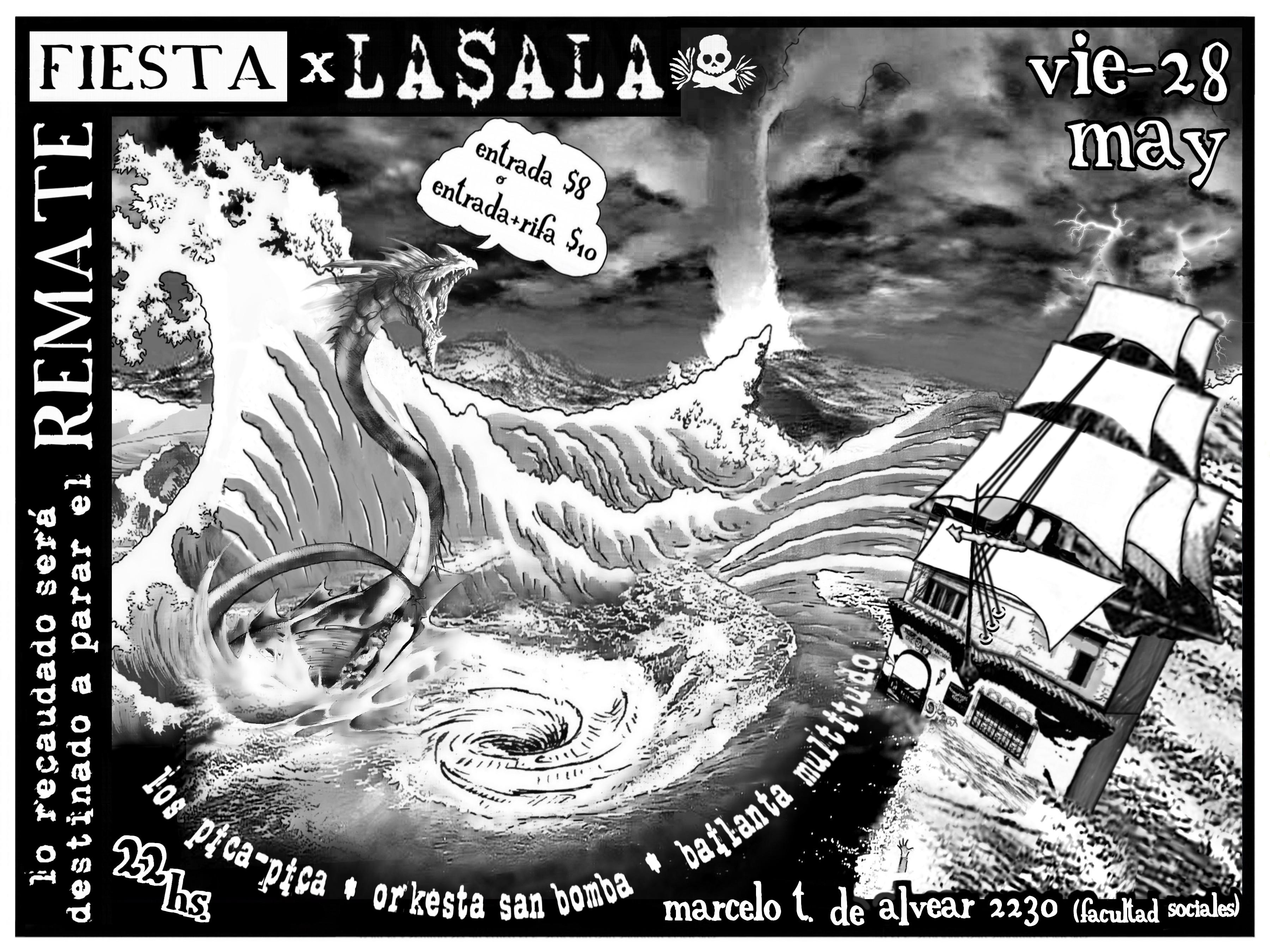 FIESTA SOLIDARIA: CONTRA EL REMATE DE LA$ALA | VIE-28-V