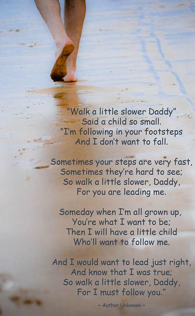 Walk a Little Slower, Daddy